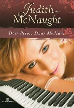 Dois Pesos, Duas Medidas – Jogo Duplo – Judith McNaught